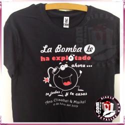 """Camiseta """" La Bomba Ha Explotado, ahora te casas TU """""""
